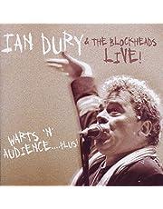 Ian & Blockheads Dury - Warts 'N' Audience (Live)