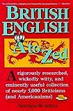 British English, A to Zed, Norman W. Schur, 0062725017