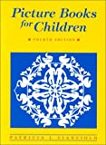 Picture Books for Children, Cianciolo, Patricia J., 0838907016