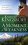 A Moment of Weakness (Forever Faithful)