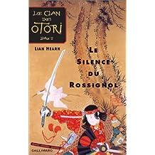 CLAN DES OTORI T01 (LE) : LE SILENCE DU ROSSIGNOL