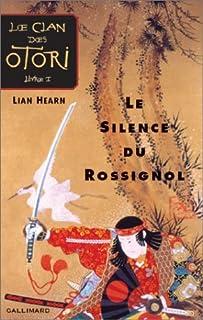 Le clan des Otori [01] : Le silence du rossignol