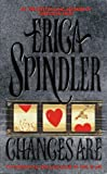 Chances Are, Erica Spindler, 1551662752