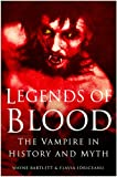 Legends of Blood, W. B. Bartlett and Flavia Idriceanu, 075093736X