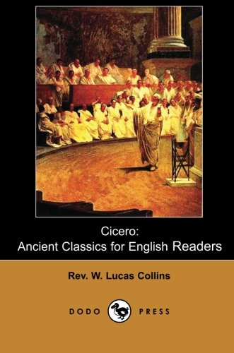 Cicero: Historical Work On Cicero, The Orator, Statesman, Political Theorist, Lawyer And Philosopher Of Ancient Rome.