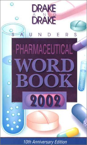 Saunders Pharmaceutical Word Book, 2002