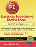 Electrical Engineering Sample Exam : For the Professional Engineer's Exam, Bentley, James H., 157645035X