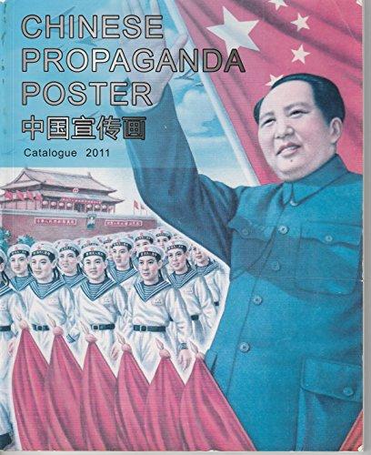 Chinese Propaganda Poster Collection: Catalogue 2011