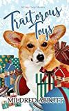 Traitorous Toys (Cozy Corgi Mysteries) by  Mildred Abbott in stock, buy online here