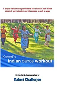 Kaberi's Indian dance workout
