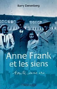 """Afficher """"Anne Frank et les siens ; toute une vie"""""""