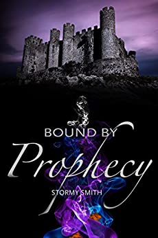 Bound by Prophecy (Bound Series Book 3) by [Smith, Stormy]