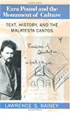 Ezra Pound and the Monument of Culture: Text, History, and the Malatesta Cantos