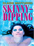 Skinny-Dipping, Claire Matturro, 0786271353