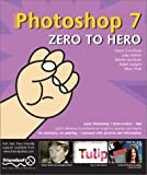 Photoshop 7 Zero to Hero, Gavin Cromhout and Julie Hatton, 1590591542