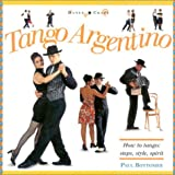 img - for Tango Argentino: How to Tango: Steps, Style, Spirit (Dance Crazy) book / textbook / text book
