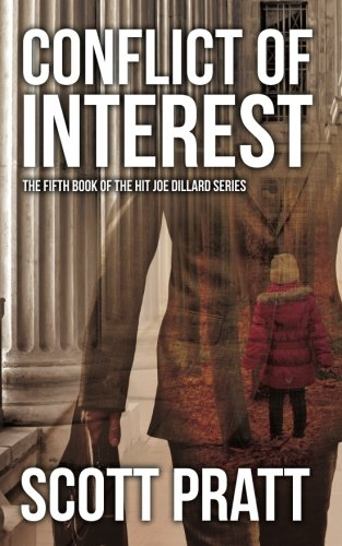 Conflict of Interest (Joe Dillard Series) (Volume 5)