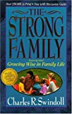 The Strong Family, Charles R. Swindoll, 0310421918