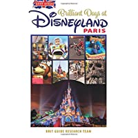 Brit Guide to Brilliant Days in Disneyland Paris (Brit Guides)