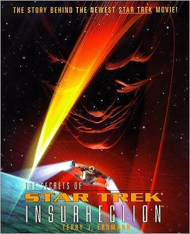 Read The Secrets of Star Trek: Insurrection (Star Trek: the Next Generation) PDF, azw (Kindle), ePub, doc, mobi