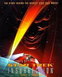 St: Secrets Of St Ix Insurrection: The Making Of Star Trek Ix