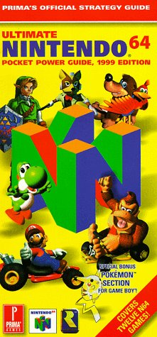 Ultimate Nintendo 64 Pocket Power Guide, 1999 Edition: Prima's Official Strategy