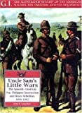 Uncle Sam's Little Wars, John P. Langellier, 1853673579