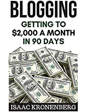 Blogging: Getting To $2,000 A Month In 90 Days
