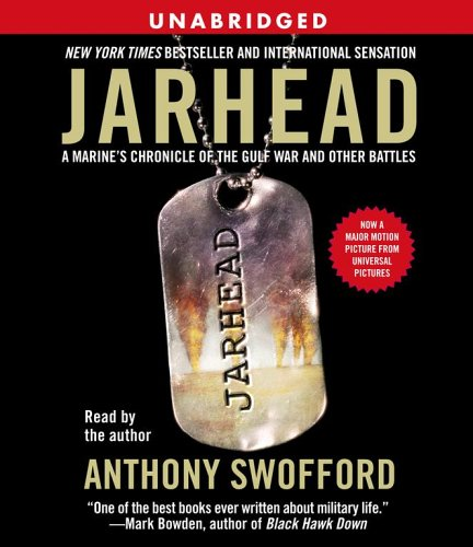 Jarhead Movie Tie-In: A Marine's Chronicle of the Gulf War and Other Battles