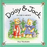 img - for In the Garden (Daisy & Jack) book / textbook / text book