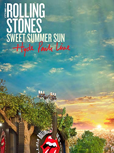 - The Rolling Stones: Sweet Summer Sun - Hyde Park Live