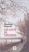 Les loups de Voïvodine par Popovic