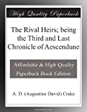 img - for The Rival Heirs; being the Third and Last Chronicle of Aescendune book / textbook / text book