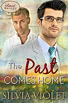 The Past Comes Home (Ames Bridge Book 2) by [Violet, Silvia]