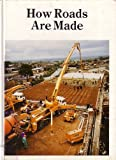 How Roads Are Made, Owen Williams, 0816020418