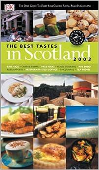 The Best Tastes of Scotland 2003 (Best Tastes in Scotland)