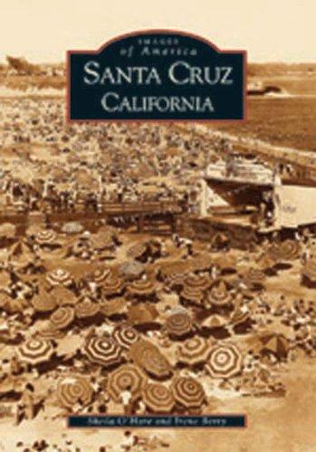 Santa Cruz, California (Images of America) ()