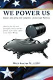 We Power Us, Mitch P. E. Boucher, 1490817840
