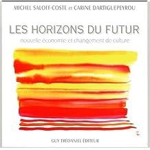 Les horizons du futur