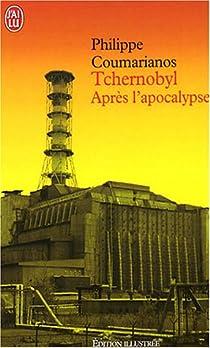 Tchernobyl : Après l'apocalypse par Coumarianos
