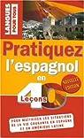 PRATIQUEZ L'ESPAGNOL EN 40 LECONS (ancienne édition) par Marrón