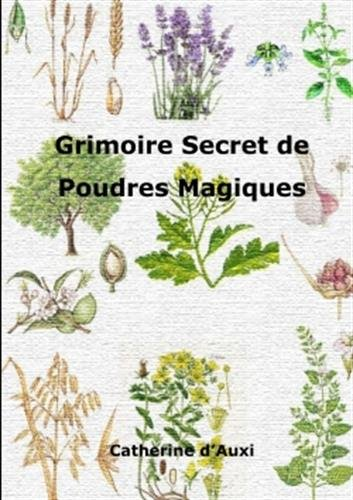 Download Grimoire Secret de Poudres Magiques (French Edition) pdf