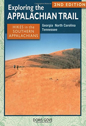 Exploring the Appalachian Trail: Hikes in the Southern Appalachians pdf