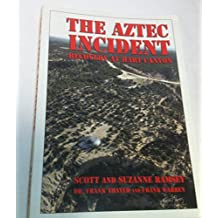 THE AZTEC INCIDENT