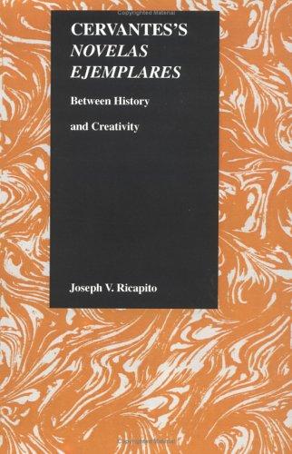Cervantes's Novelas Ejemplares (Purdue Studies in Romance Literatures) por Joseph V. Ricapito