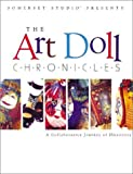 The Art Doll Chronicles: A Collaborative Journey of Discovery