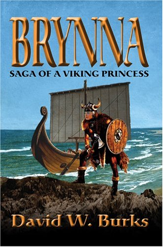 Brynna: Saga of a Viking Princess (Viking Princess)