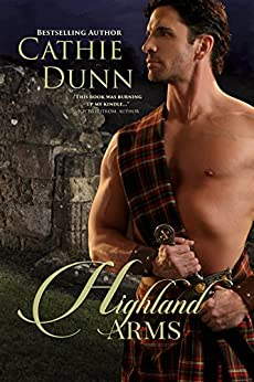 Highland Arms: Love & Danger in the Scottish Highlands by [Dunn, Cathie]