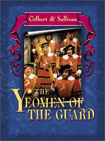 Gilbert & Sullivan – The Yeomen of the Guard / Marks, Grey, Opera World