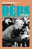 img - for Eugene V. Debs Speaks book / textbook / text book